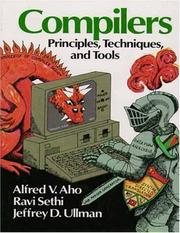 Cover of: Compilers, principles, techniques, and tools