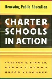 Charter Schools in Action by Chester E., Jr. Finn