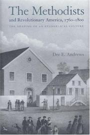 Cover of: The Methodists and revolutionary America, 1760-1800