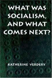 Cover of: What was socialism, and what comes next?