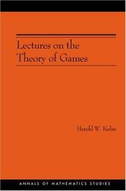 Cover of: Lectures on the Theory of Games (AM-37) (Annals of Mathematics Studies) | Harold William Kuhn