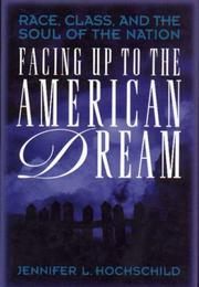 Cover of: Facing up to the American dream