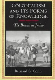 Cover of: Colonialism and its forms of knowledge | Bernard S. Cohn