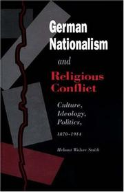 German nationalism and religious conflict by Helmut Walser Smith