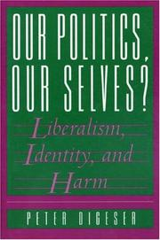 Cover of: Our politics, our selves?