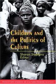 Cover of: Children and the politics of culture |