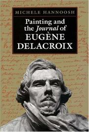 Cover of: Painting and the Journal of Eugène Delacroix