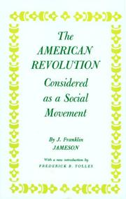 The American Revolution considered as a social movement by J. Franklin Jameson