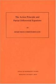 Cover of: The action principle and partial differential equations