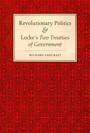 Cover of: Revolutionary politics & Locke's two treatises of government