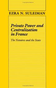 Cover of: Private power and centralization in France