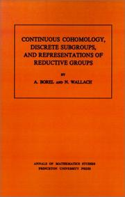 Cover of: Continuous cohomology, discrete subgroups, and representations of reductive groups