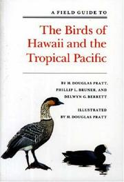 Cover of: A field guide to the birds of Hawaii and the tropical Pacific | H. Douglas Pratt