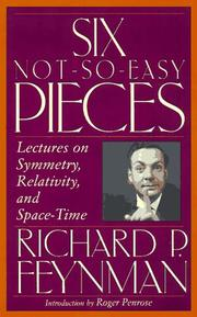 Cover of: Six not-so-easy pieces: Einstein's relativity, symmetry, and space-time