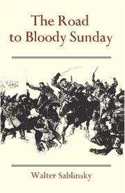 Cover of: The Road to Bloody Sunday | Walter Sablinsky