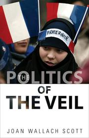 Cover of: The Politics of the Veil (The Public Square)