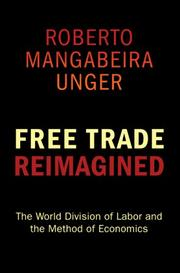 Cover of: Free Trade Reimagined | Roberto Mangabeira Unger