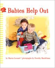 Cover of: Babies help out | Marcia Leonard