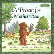 Cover of: A present for Mother Bear | Else Holmelund Minarik