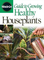 Cover of: Guide to growing healthy houseplants |