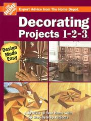 Cover of: Decorating Projects 1-2-3 (Home Depot 1-2-3) | The Home Depot