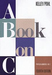 A Book on C by Ira Pohl, Al Kelley