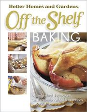 Cover of: Off the Shelf Baking (Bertter Homes and Gardens Off the Shelf) |