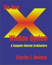 Cover of: The New X Window System | Charles Bowman