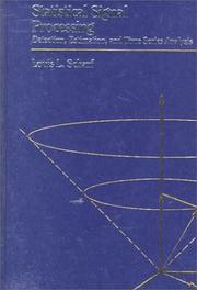Cover of: Statistical signal processing | Louis L. Scharf