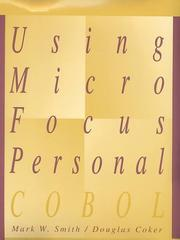 Cover of: Using Micro Focus Personal COBOL | Mark W. Smith