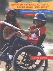 Cover of: Adapted physical activity, recreation, and sport