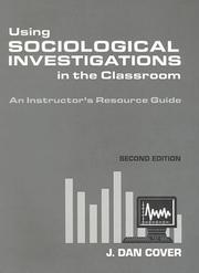 Cover of: Using Sociological Investigations In The Classroom To Accompany Sociological Investigations |