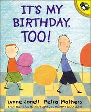 Cover of: It's My Birthday, Too!