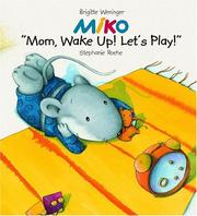 "Cover of: Miko. ""It was me, Mom!"""