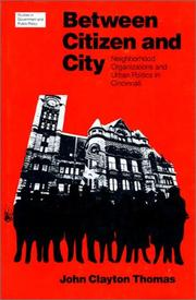 Between citizen and city by John Clayton Thomas
