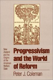 Cover of: Progressivism and the world of reform