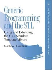 Generic programming and the STL by Matthew H. Austern