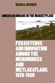 Cover of: American Indians in the Marketplace | Brian C. Hosmer