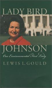 Cover of: Lady Bird Johnson | Lewis L. Gould