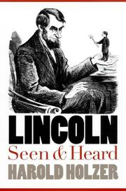 Cover of: Lincoln seen and heard