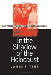 Cover of: In the Shadow of the Holocaust | James F. Tent