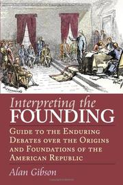 Cover of: Interpreting the Founding