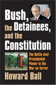 Cover of: Bush, the detainees, and the Constitution
