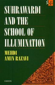 Cover of: Suhrawardi and the School of Illumination (Curzon Sufi Series) | Mehd Aminrazavi