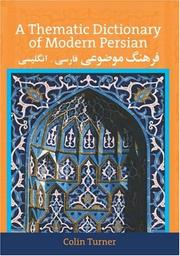 Cover of: A Thematic Dictionary of Modern Persian | Colin Turner