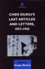 Cover of: Chen Duxiu's Last Articles and Letters, 1937-1942 (Chinese Worlds)