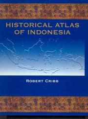 Cover of: Historical Atlas of Indonesia | Robert Cribb