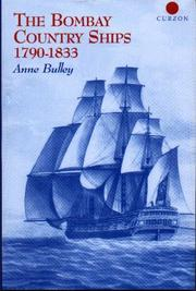 The Bombay Country Ships 1790 - 1833