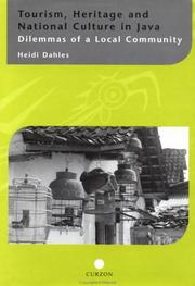 Cover of: Tourism, Heritage and National Culture in Java | Heidi Dahles