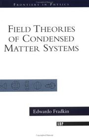 Cover of: Field Theories of Condensed Matter Systems (Advanced Books Classics)